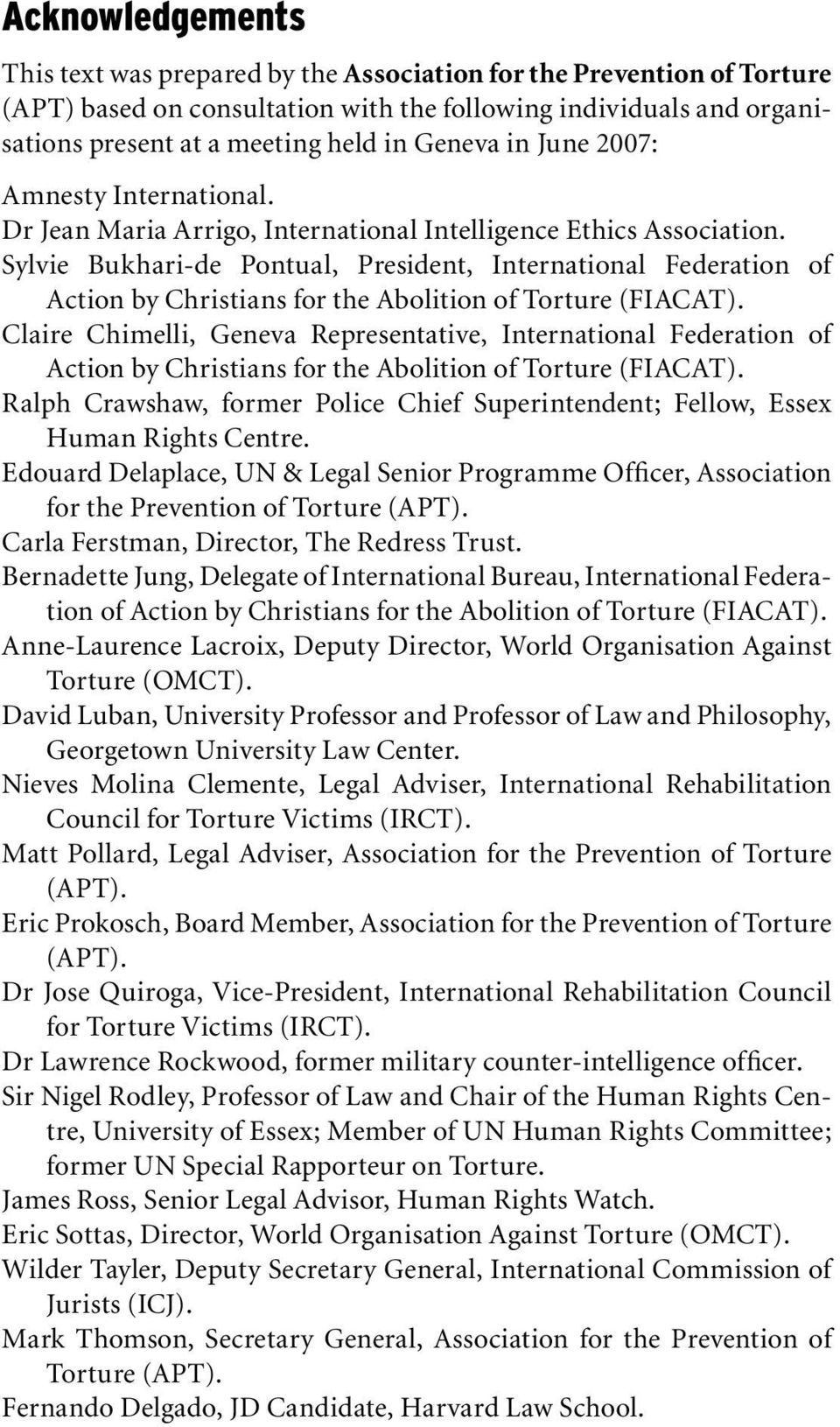 Sylvie Bukhari-de Pontual, President, International Federation of Action by Christians for the Abolition of Torture (FIACAT).