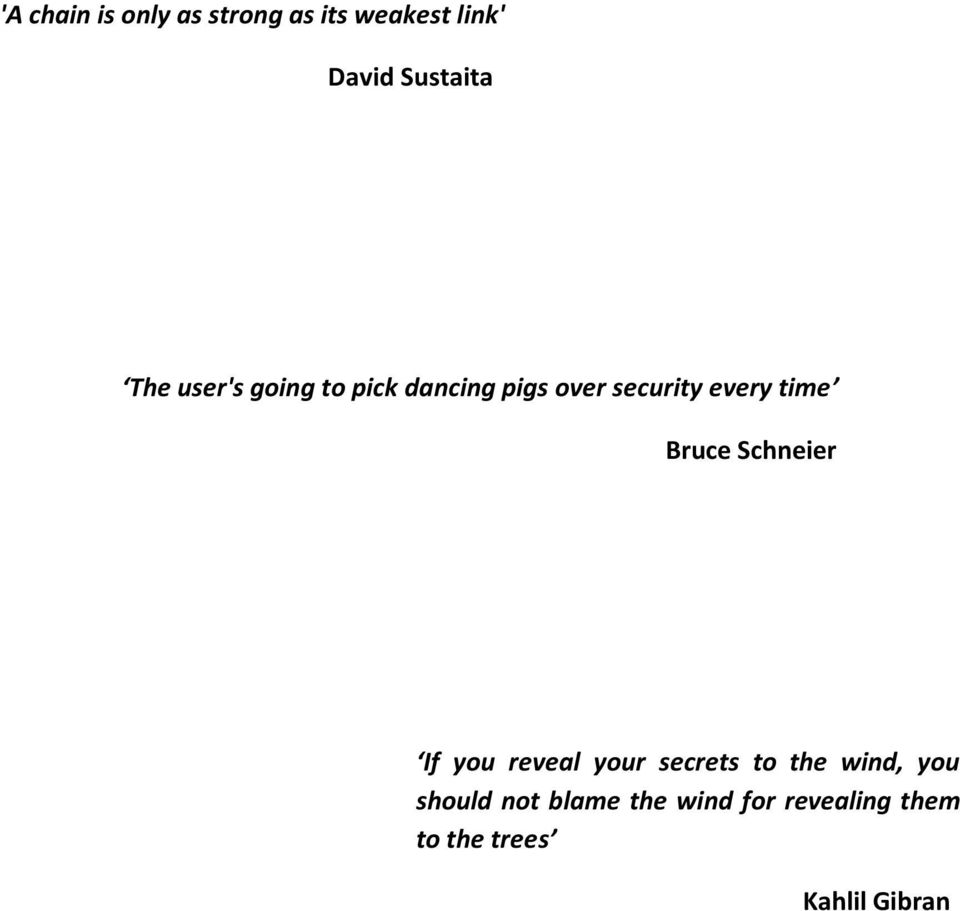 Bruce Schneier If you reveal your secrets to the wind, you