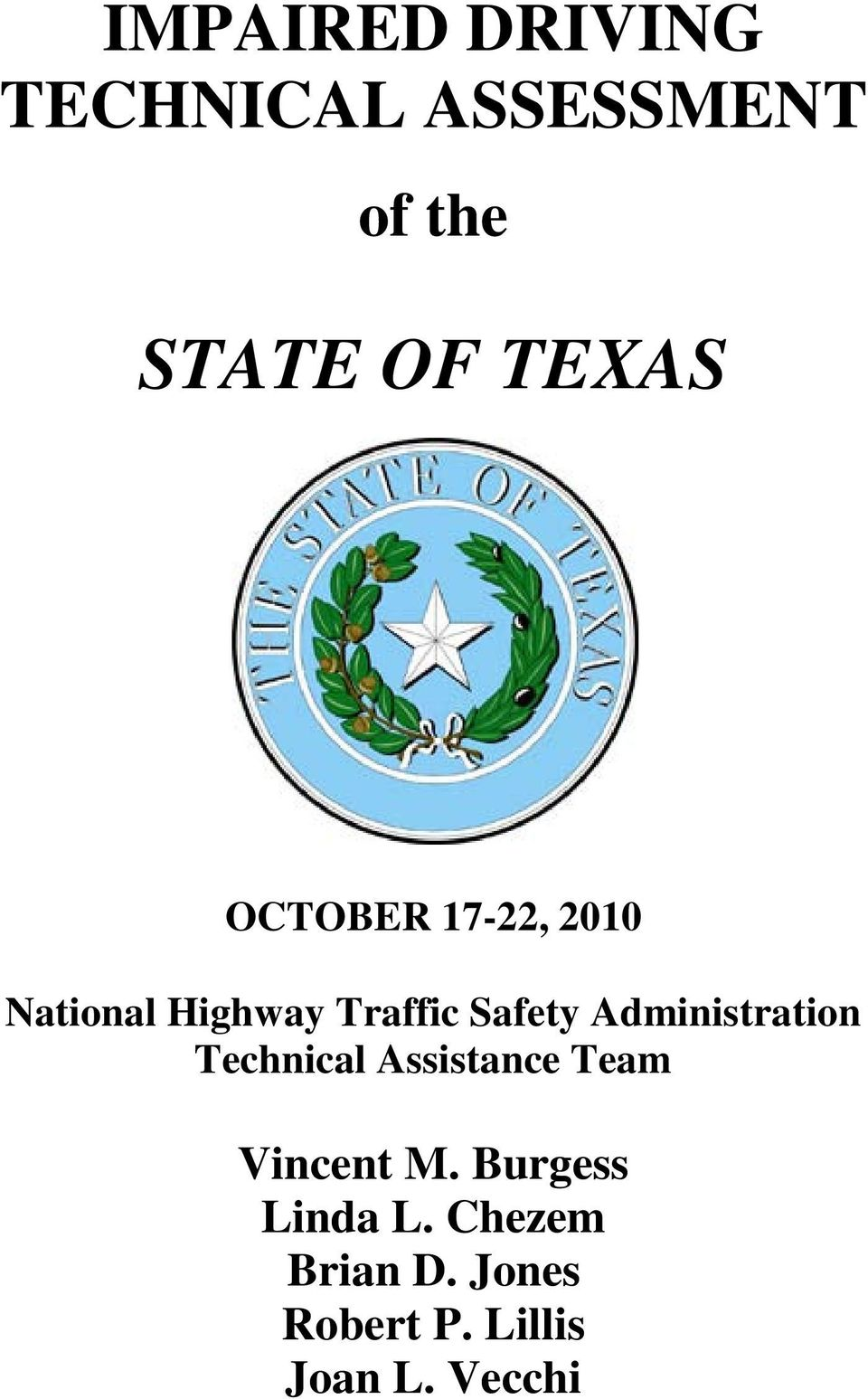 Administration Technical Assistance Team Vincent M.