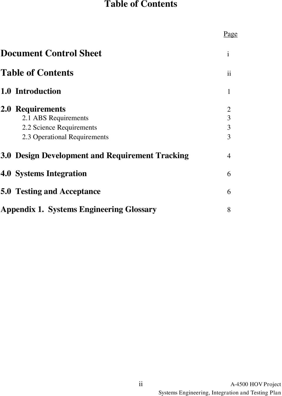 3 Operational Requirements 3 3.0 Design Development and Requirement Tracking 4 4.