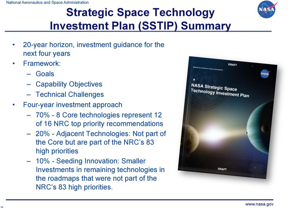priority recommendations 20% - Adjacent Technologies: Not part of the Core but are part of the NRC s 83 high priorities 10% -
