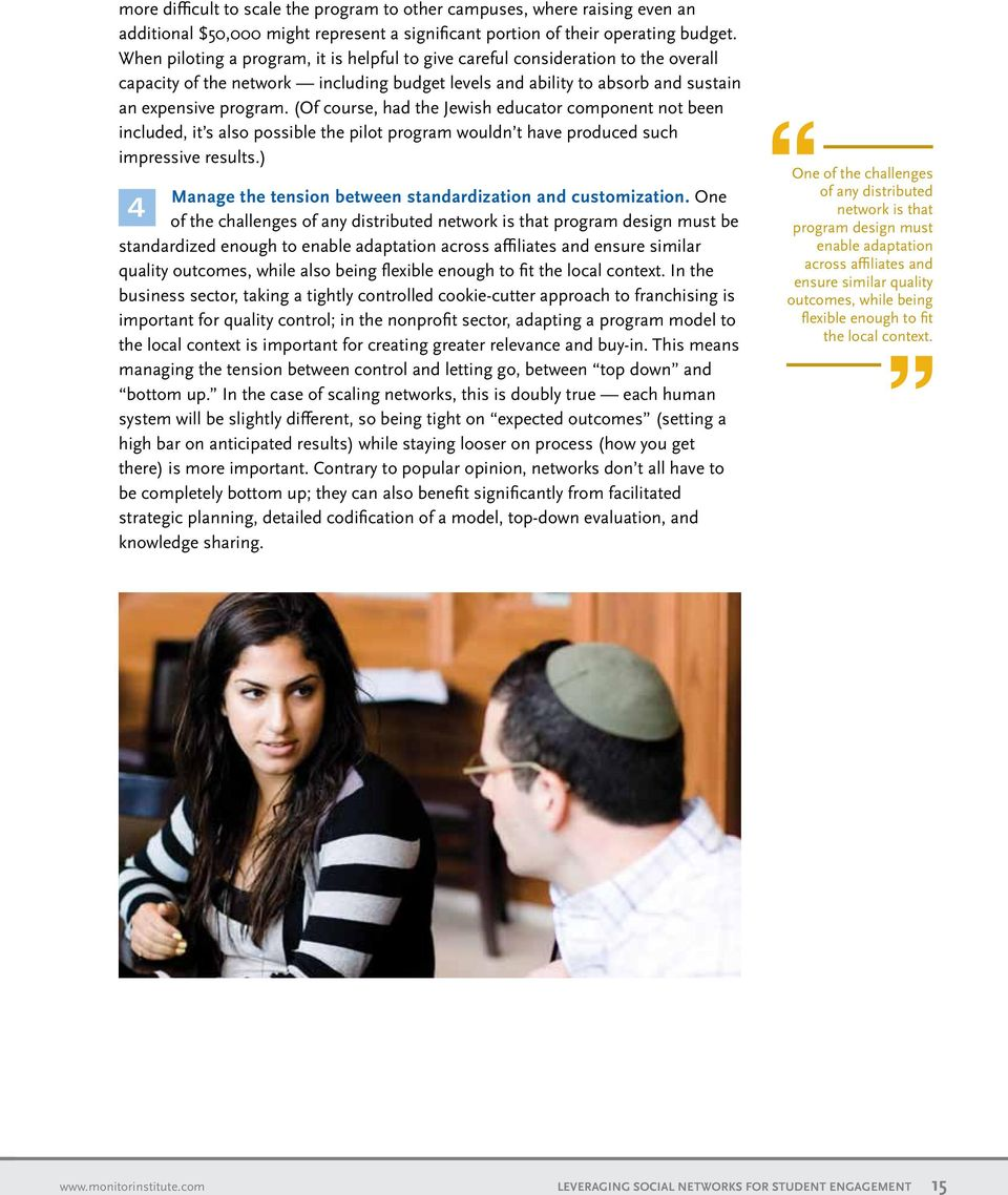 (Of course, had the Jewish educator component not been included, it s also possible the pilot program wouldn t have produced such impressive results.