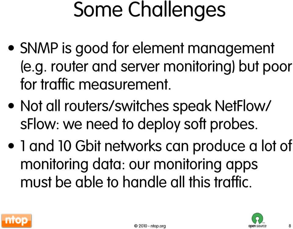 1 and 10 Gbit networks can produce a lot of monitoring data: our monitoring apps