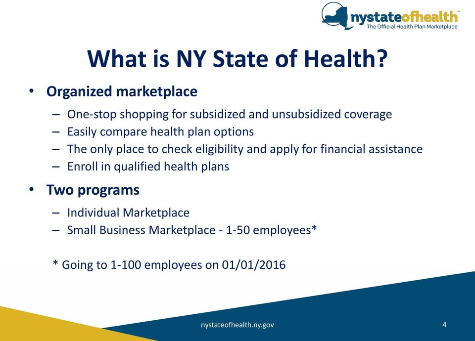 health plan options The only place to check eligibility and apply for financial assistance Enroll