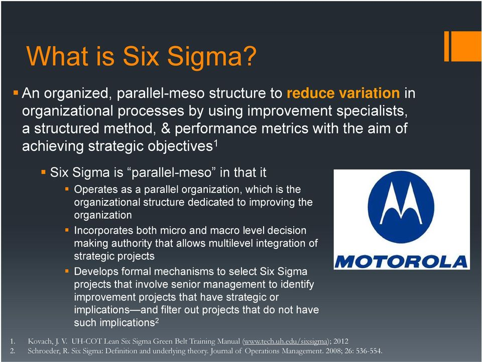 Getting Better Using Leansix Sigma To Improve Performance In A