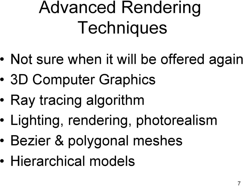tracing algorithm Lighting, rendering,
