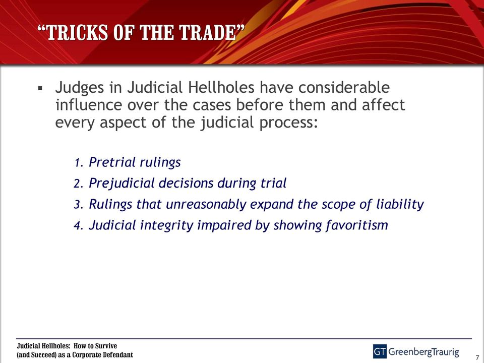 Pretrial rulings 2. Prejudicial decisions during trial 3.