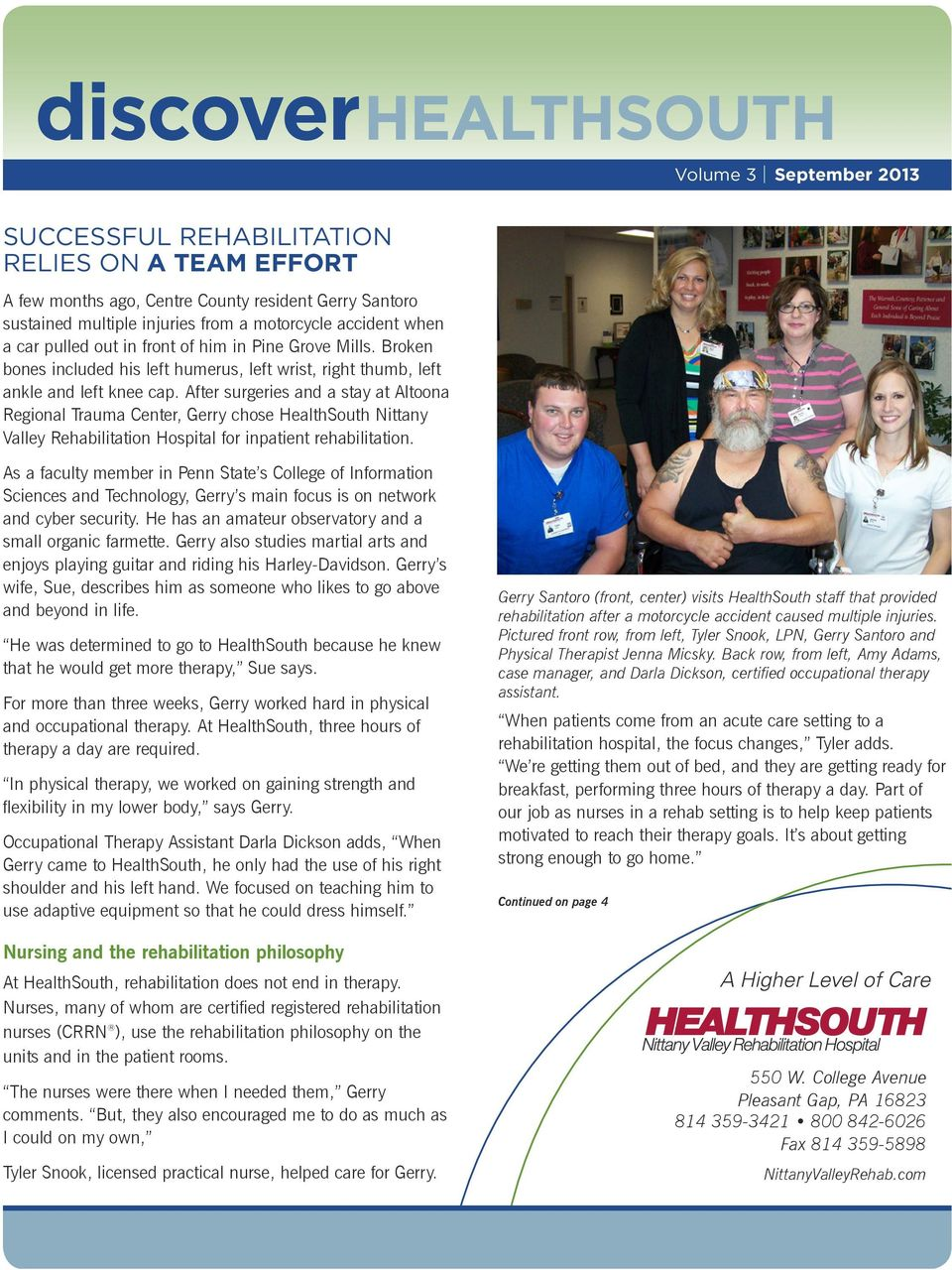 After surgeries and a stay at Altoona Regional Trauma Center, Gerry chose HealthSouth Nittany Valley Rehabilitation Hospital for inpatient rehabilitation.