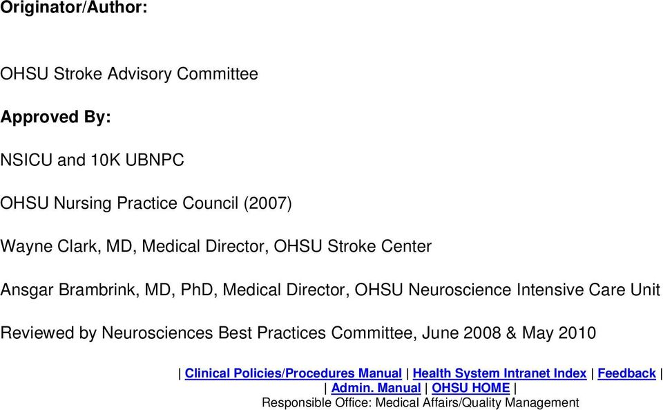 Intensive Care Unit Reviewed by Neurosciences Best Practices Committee, June 2008 & May 2010 Clinical