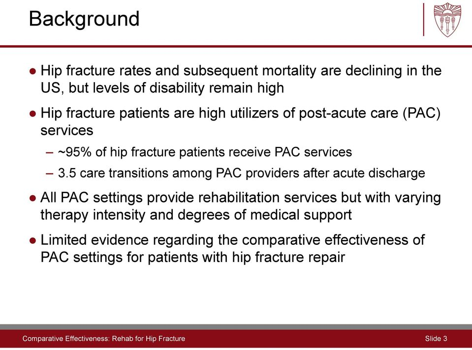 5 care transitions among PAC providers after acute discharge All PAC settings provide rehabilitation services but with varying therapy intensity