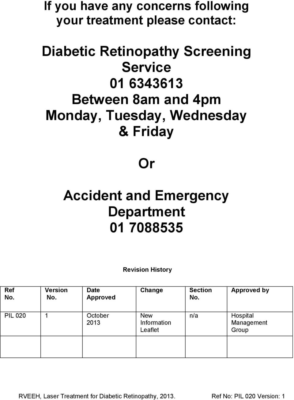 Accident and Emergency Department 01 7088535 Revision History Ref No. Version No.
