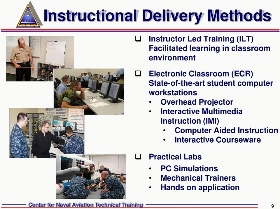 workstations Overhead Projector Interactive Multimedia Instruction (IMI) Computer Aided