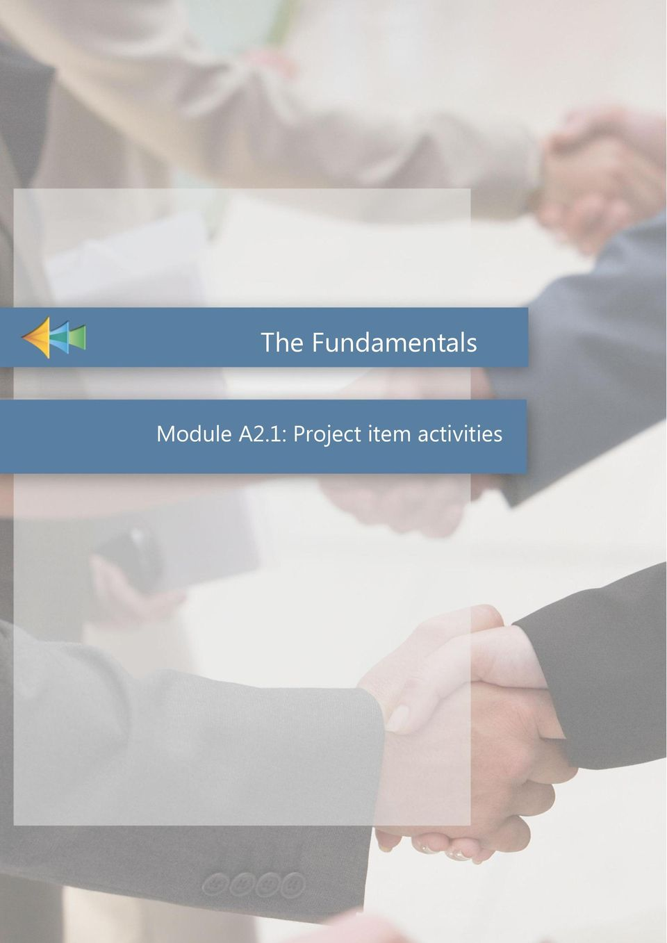 The Fundamentals Module