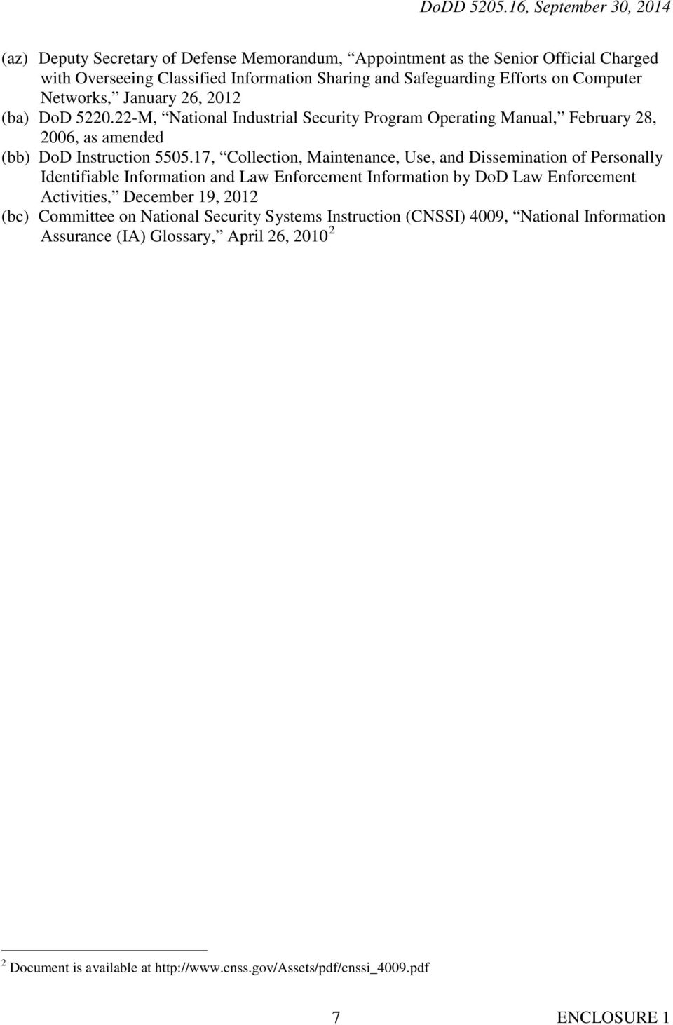 17, Collection, Maintenance, Use, and Dissemination of Personally Identifiable Information and Law Enforcement Information by DoD Law Enforcement Activities, December 19, 2012 (bc)