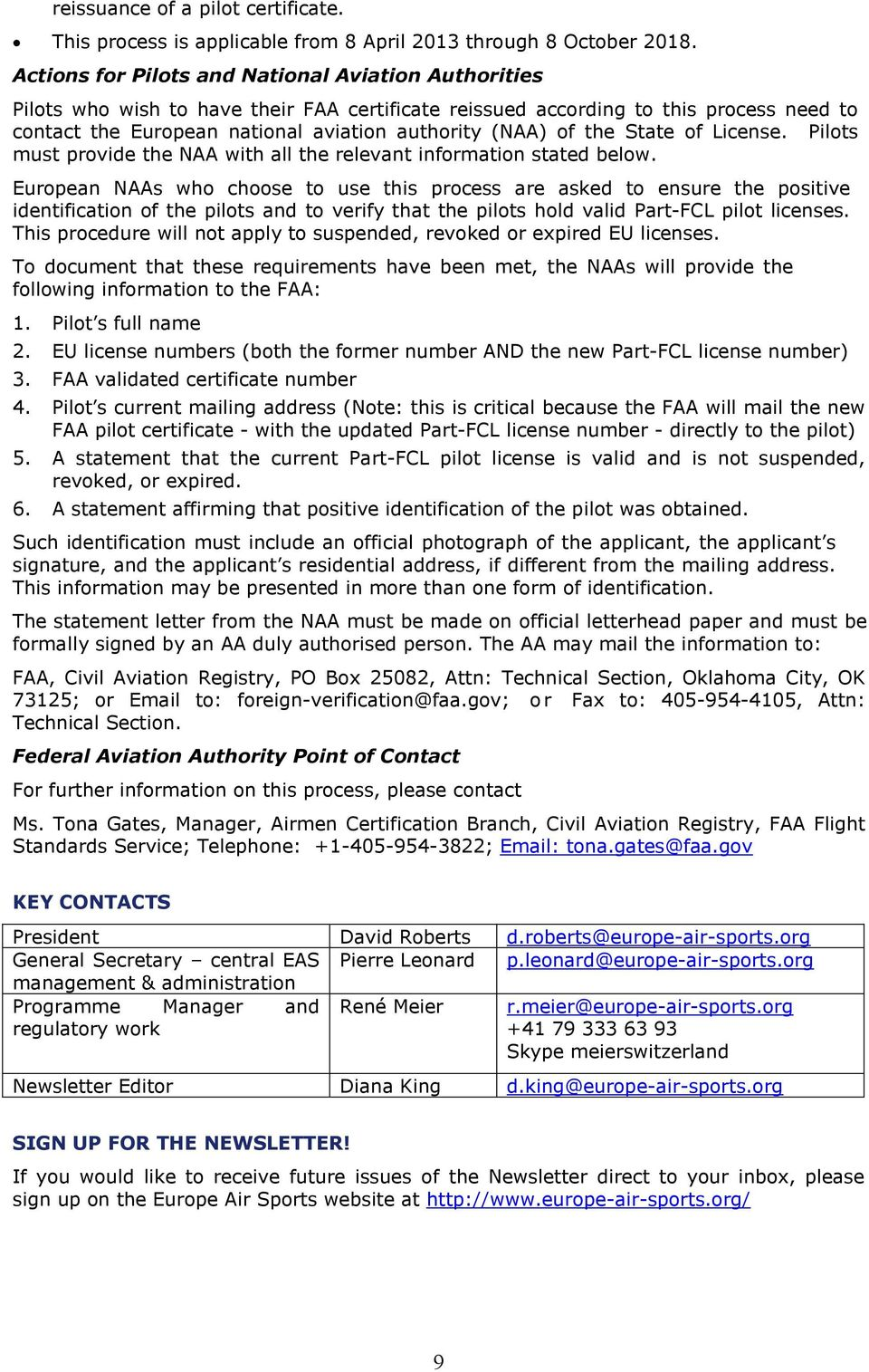 the State of License. Pilots must provide the NAA with all the relevant information stated below.
