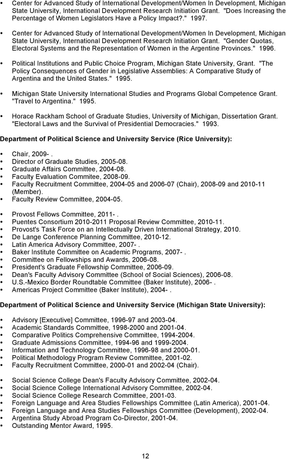 Political Institutions and Public Choice Program, Michigan State University, Grant.