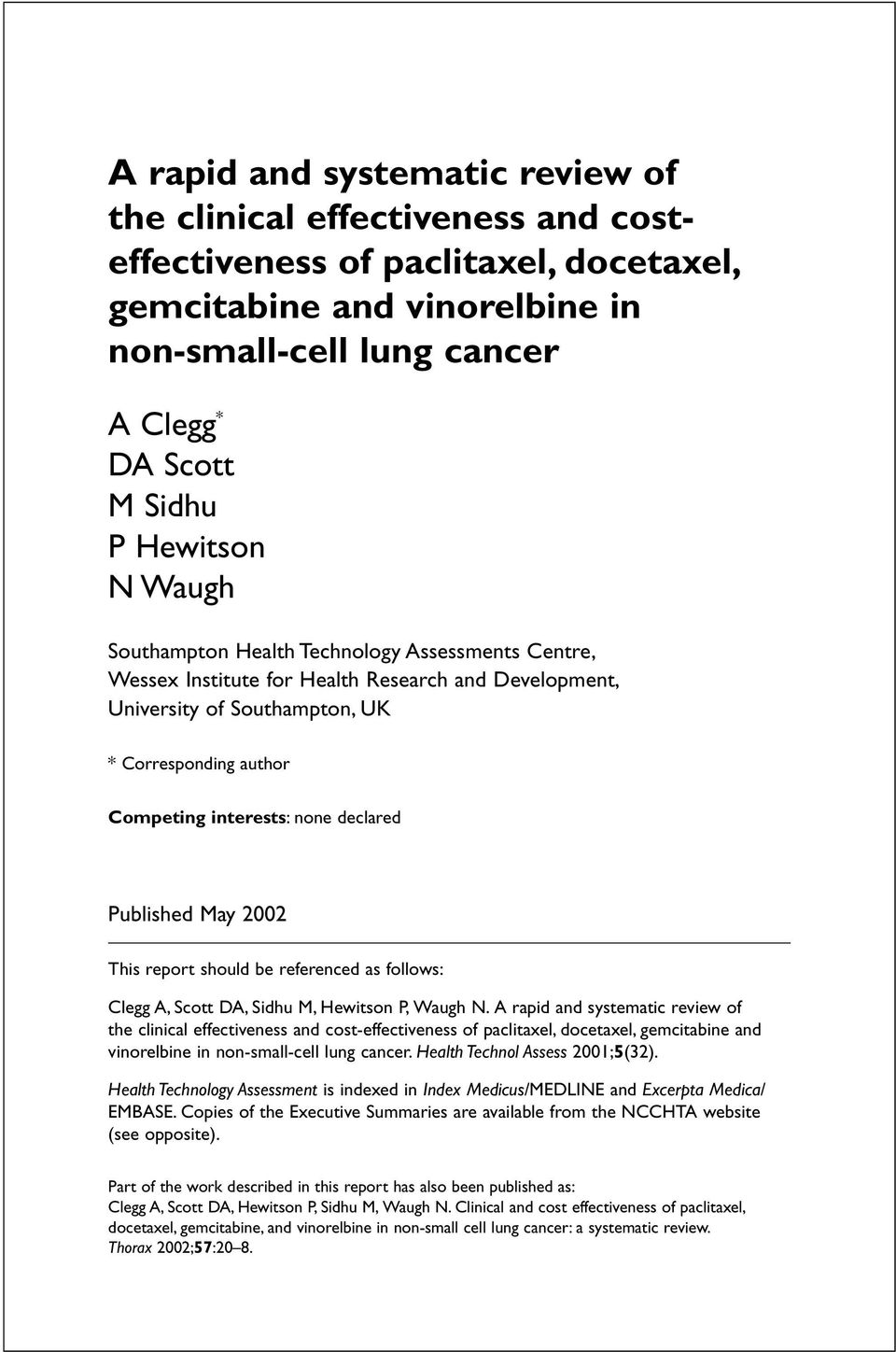 declared Published May 2002 This report should be referenced as follows: Clegg A, Scott DA, Sidhu M, Hewitson P, Waugh N.
