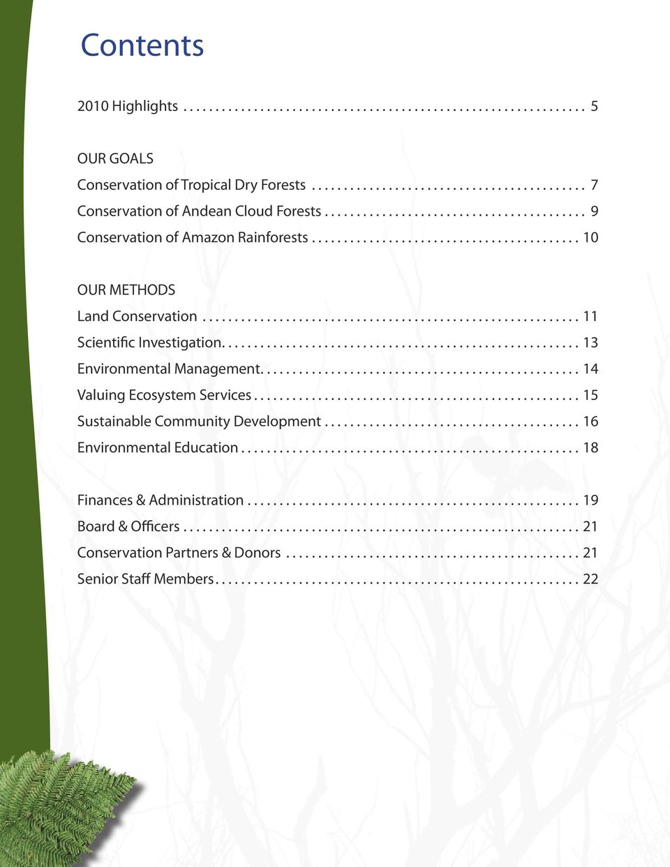 ..11 Scientific Investigation...13 Environmental Management...14 Valuing Ecosystem Services.