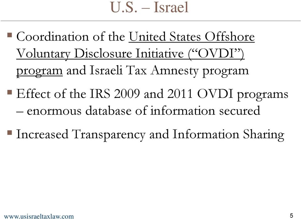 Effect of the IRS 2009 and 2011 OVDI programs enormous database of