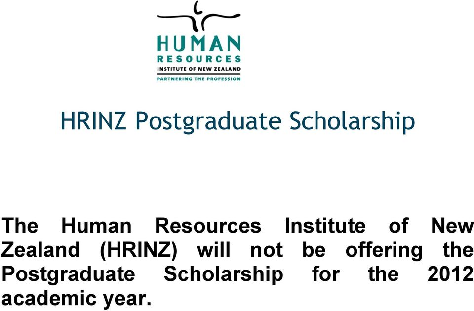 (HRINZ) will not be offering the