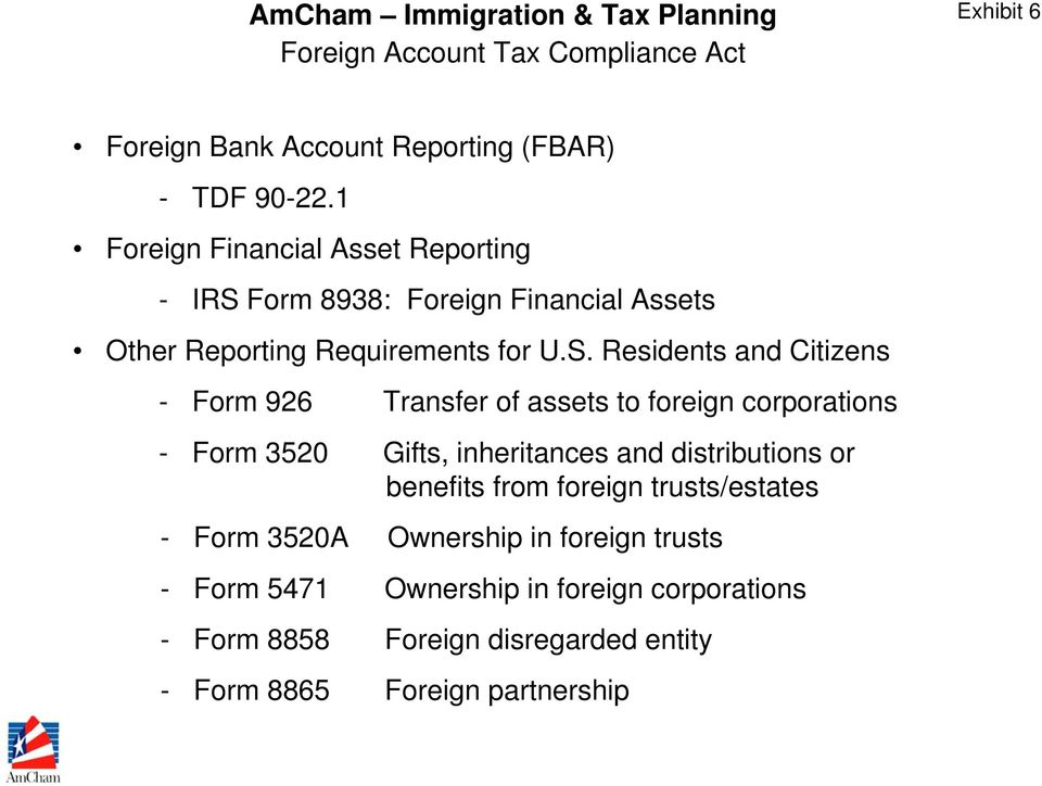 Form 8938: Foreign Financial Assets Other Reporting Requirements for U.S.