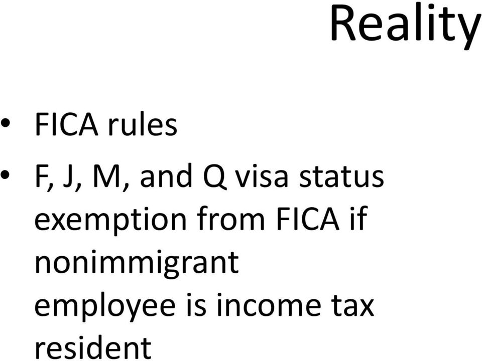 from FICA if nonimmigrant