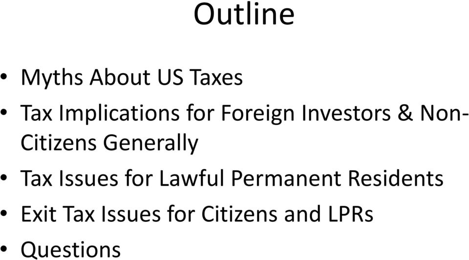 Generally Tax Issues for Lawful Permanent