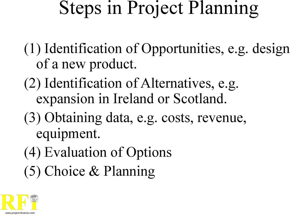 expansion in Ireland or Scotland. (3) Obtaining