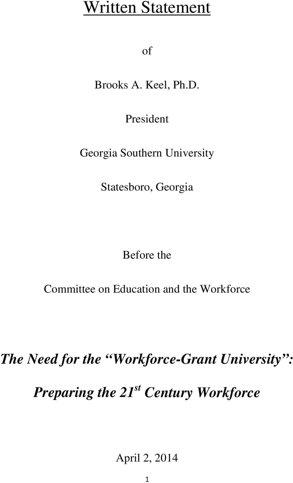 Before the Committee on Education and the Workforce The Need