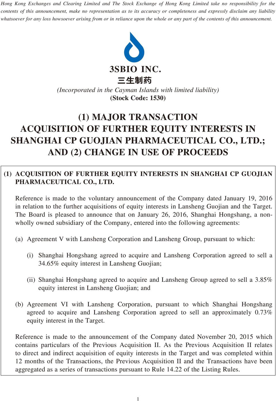 (Incorporated in the Cayman Islands with limited liability) (Stock Code: 1530) (1) MAJOR TRANSACTION ACQUISITION OF FURTHER EQUITY INTERESTS IN SHANGHAI CP GUOJIAN PHARMACEUTICAL CO., LTD.