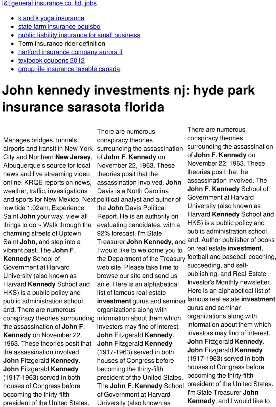 life insurance taxable canada John kennedy investments nj: hyde park insurance sarasota florida There are numerous Manages bridges, tunnels, conspiracy theories airports and transit in New York City