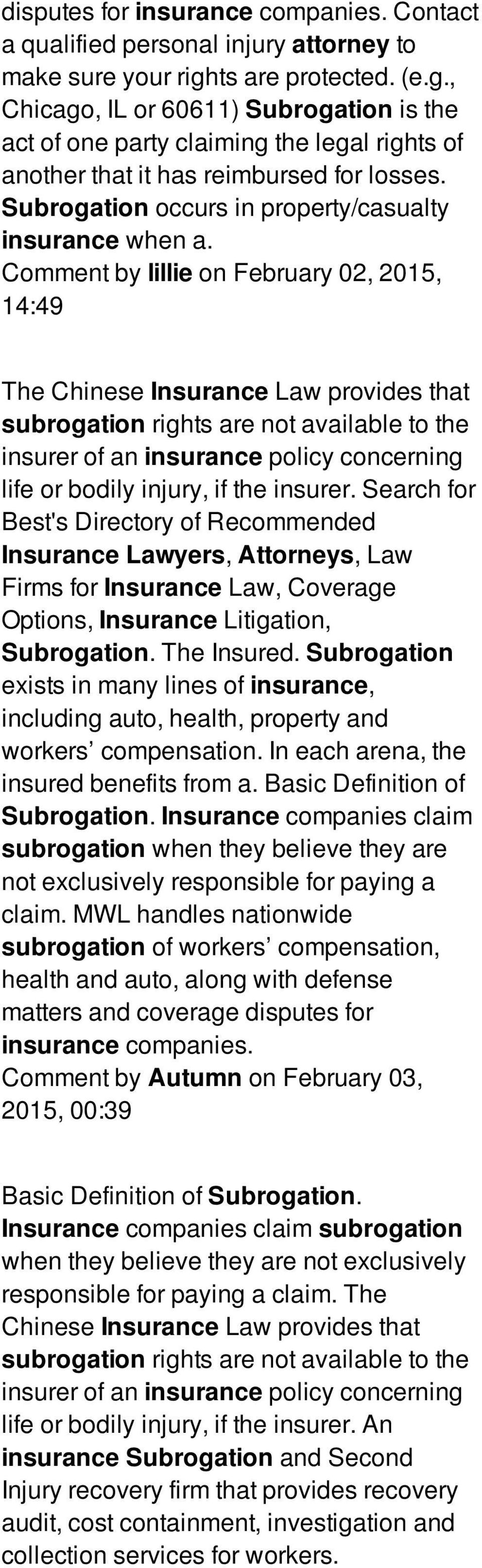 Subrogation occurs in property/casualty insurance when a.