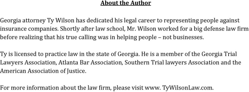 Wilson worked for a big defense law Birm before realizing that his true calling was in helping people not businesses.