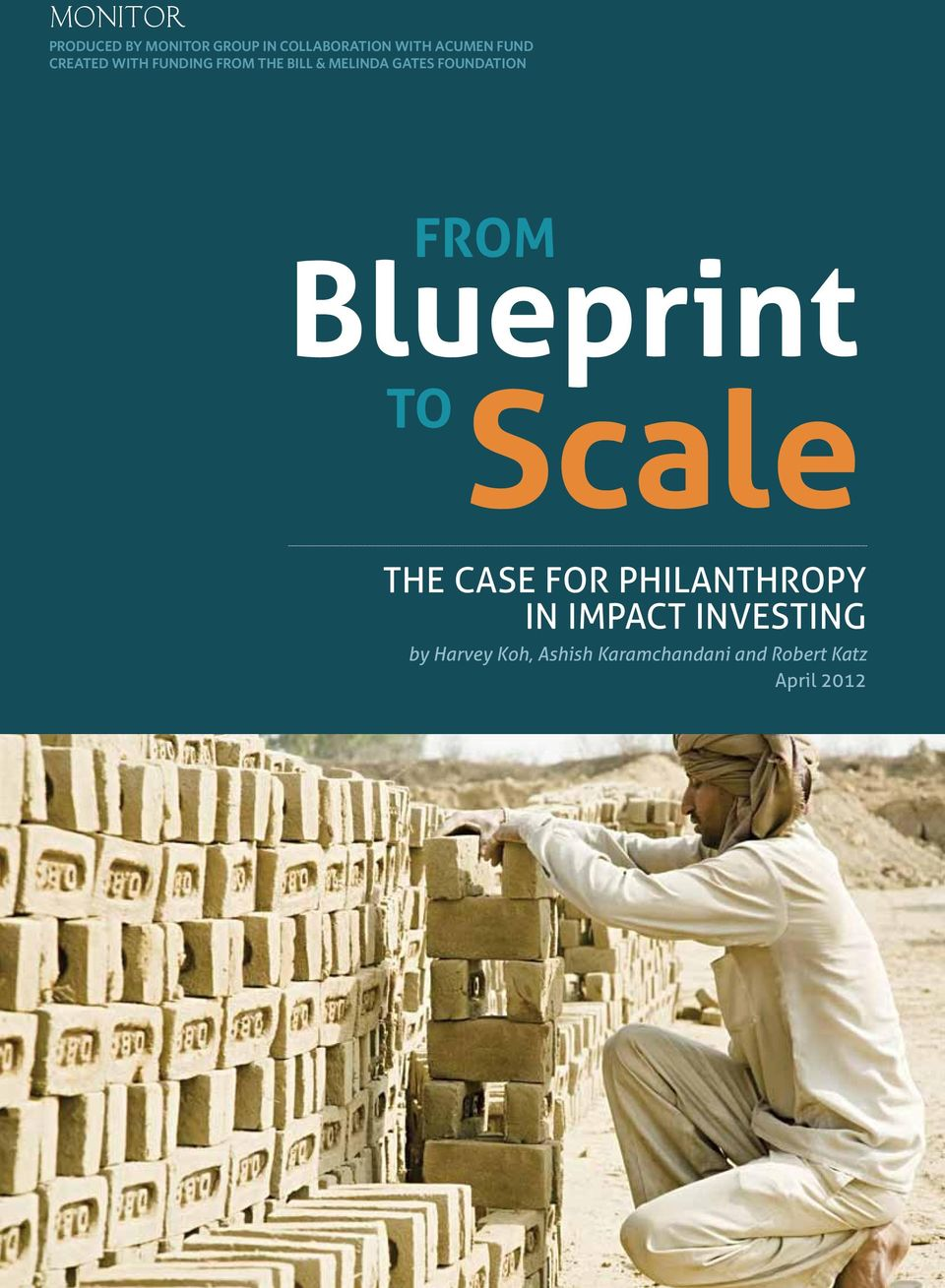 Foundation From Blueprint to Scale The Case for Philanthropy in