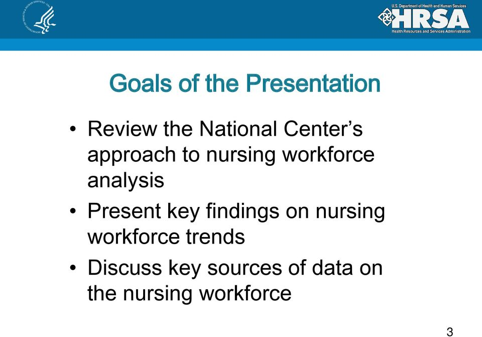 Present key findings on nursing workforce trends