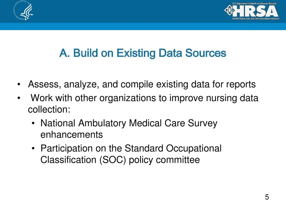 collection: National Ambulatory Medical Care Survey enhancements