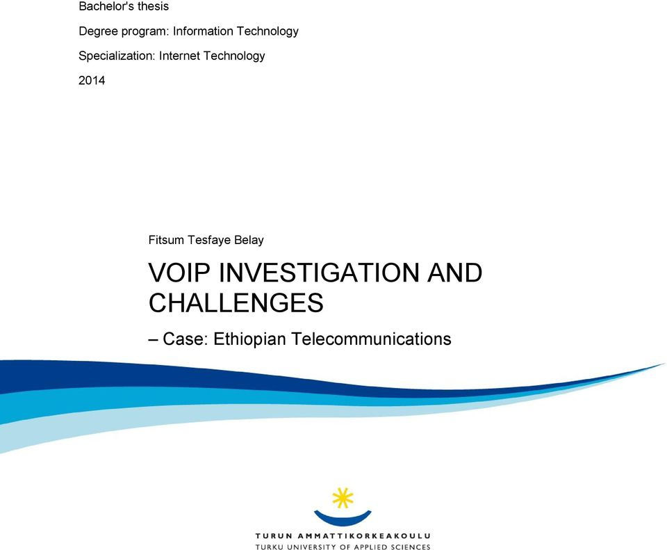 2014 Fitsum Tesfaye Belay VOIP INVESTIGATION