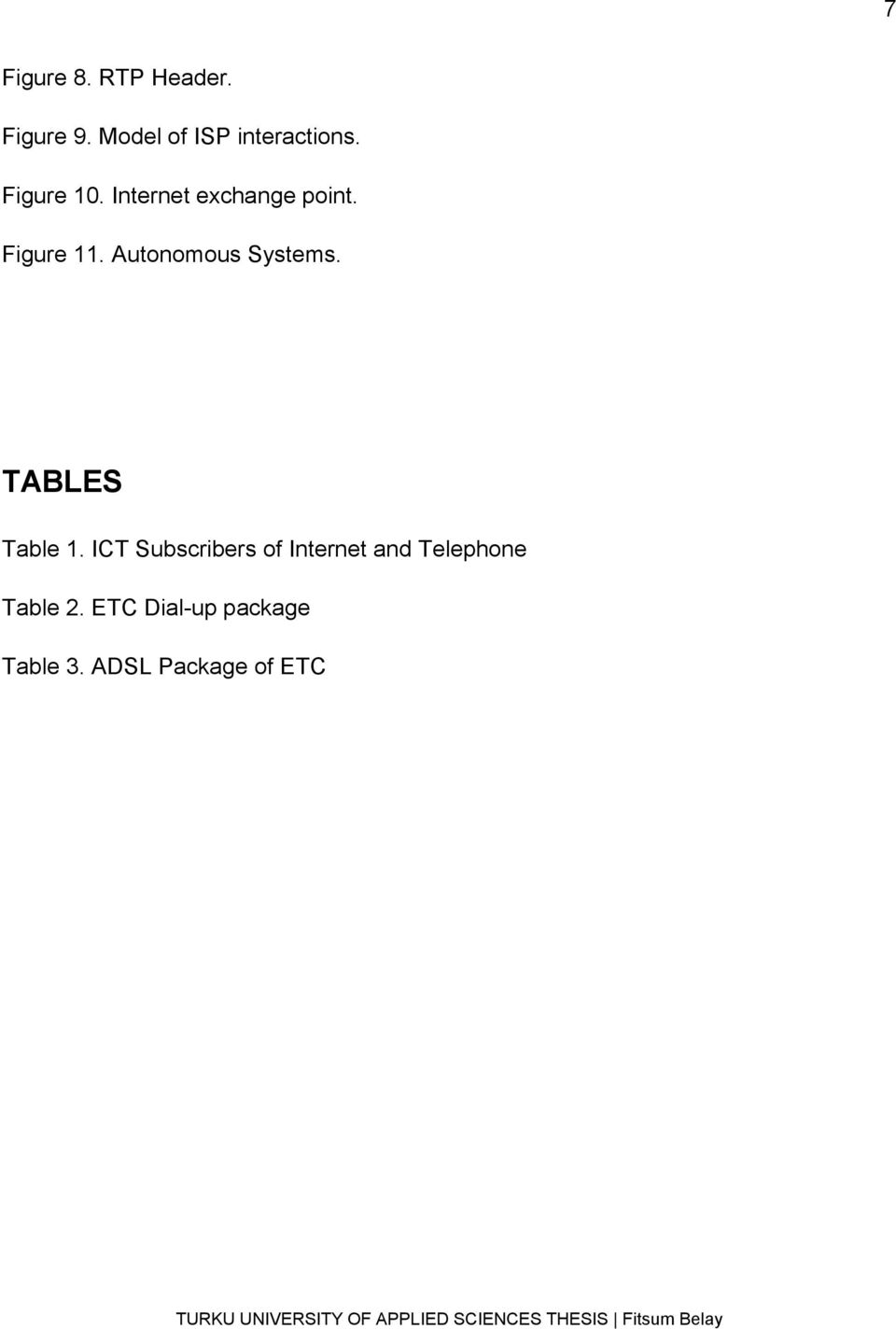 Autonomous Systems. TABLES Table 1.