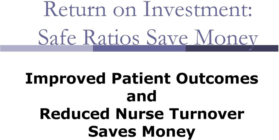 Patient Outcomes and