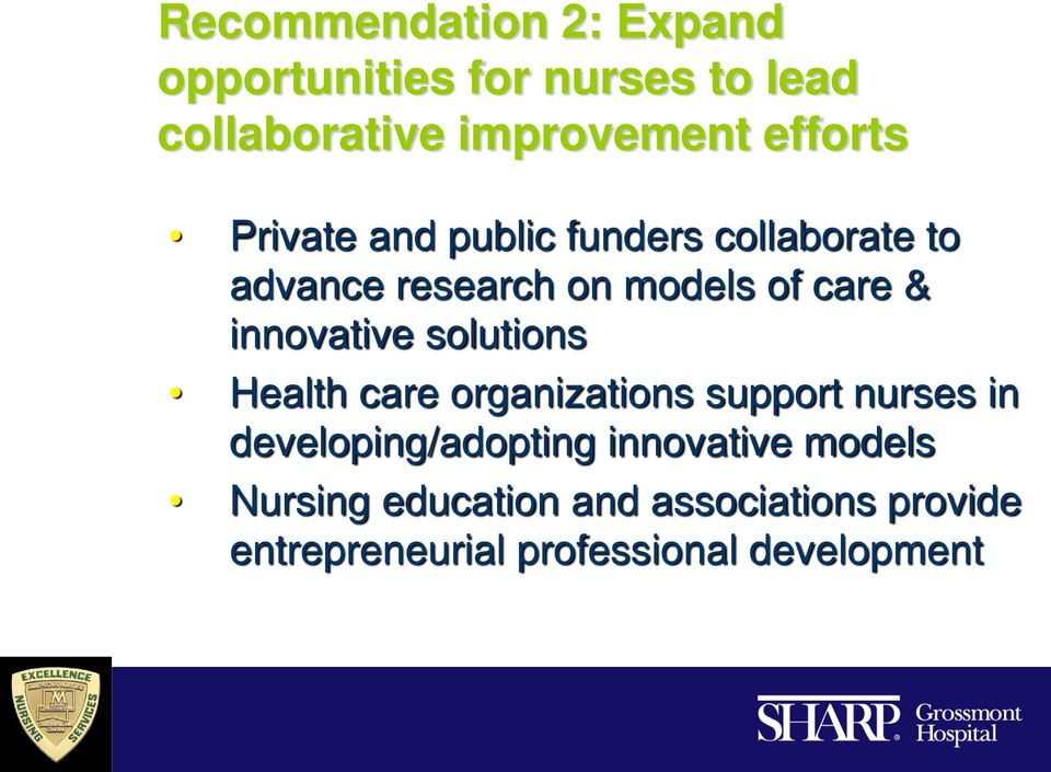 innovative solutions Health care organizations support nurses in developing/adopting