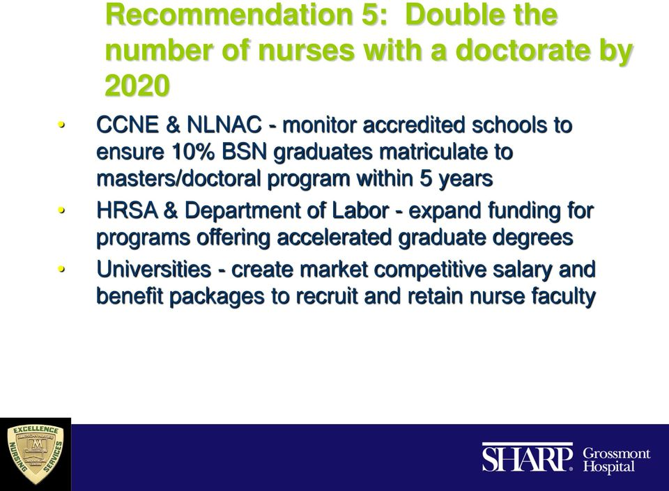 years HRSA & Department of Labor - expand funding for programs offering accelerated graduate