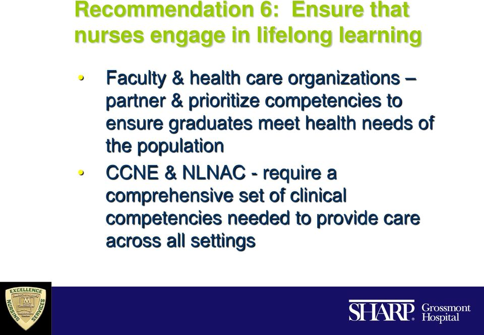 graduates meet health needs of the population CCNE & NLNAC - require a