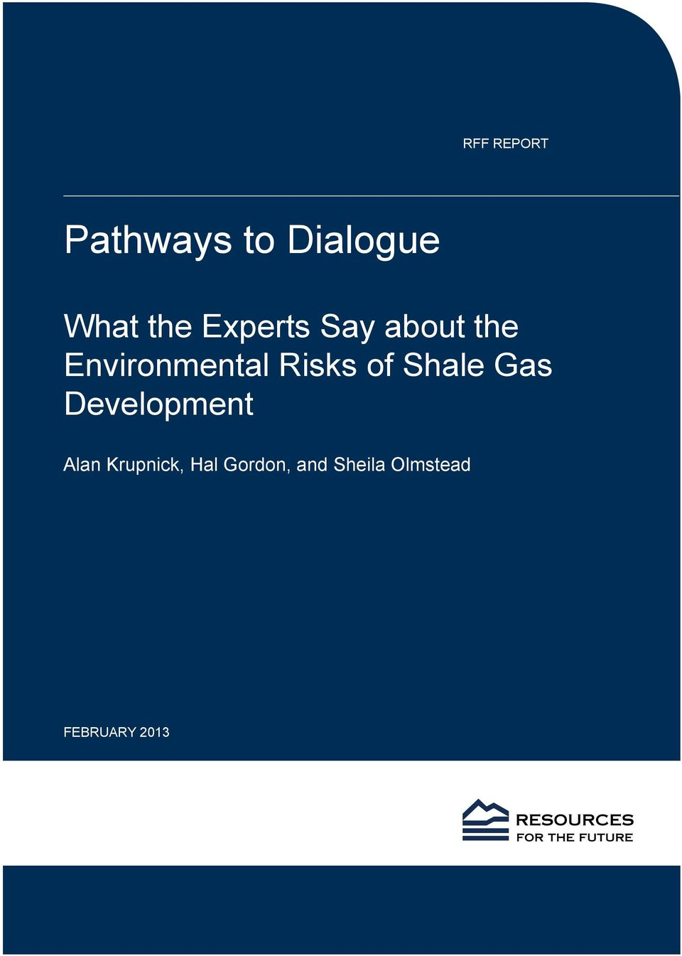 of Shale Gas Development Alan Krupnick,