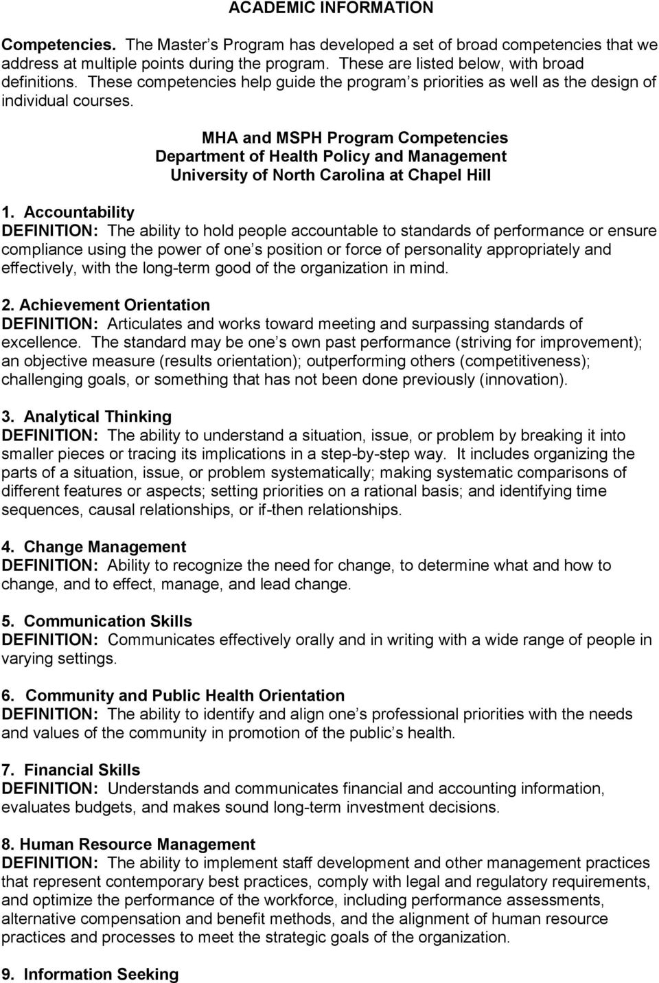 MHA and MSPH Program Competencies Department of Health Policy and Management University of North Carolina at Chapel Hill 1.