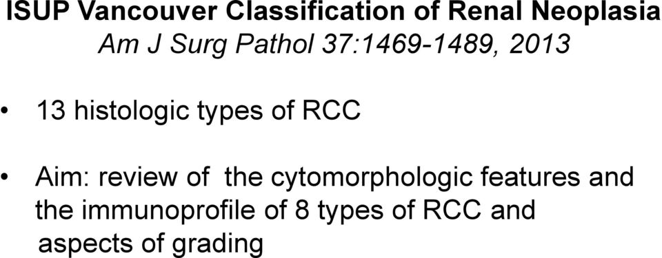 RCC Aim: review of the cytomorphologic features and