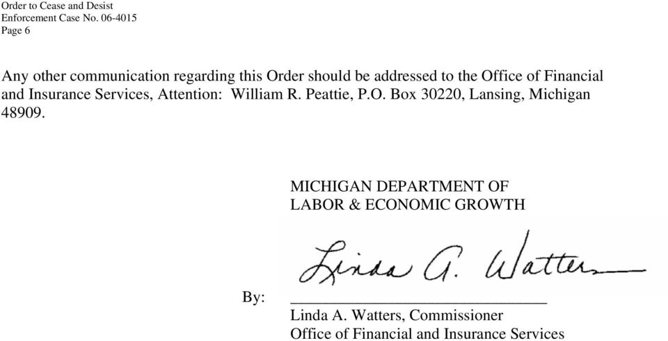 MICHIGAN DEPARTMENT OF LABOR & ECONOMIC GROWTH By: Linda A.