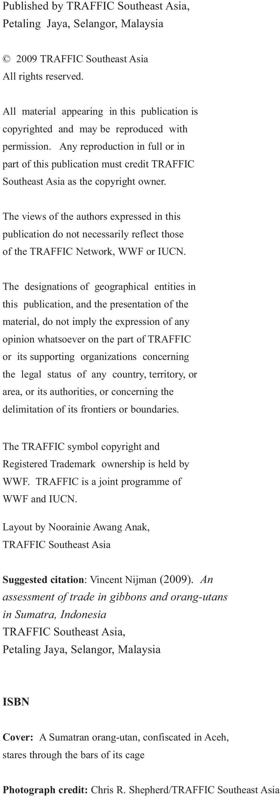 Any reproduction in full or in part of this publication must credit TRAFFIC Southeast Asia as the copyright owner.