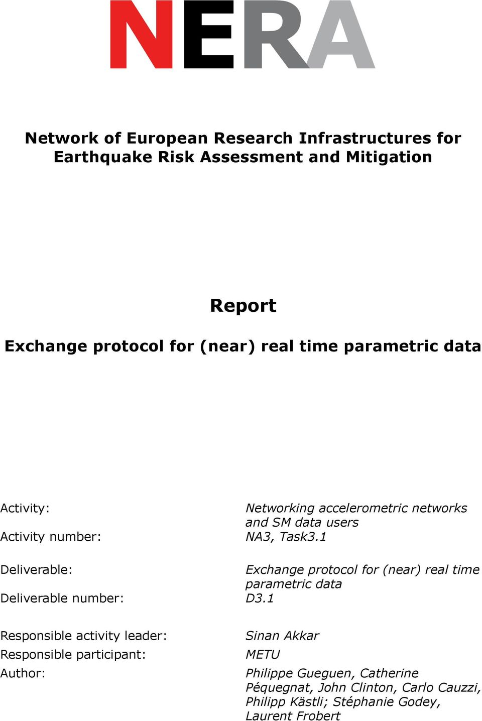 1 Deliverable: Exchange protocol for (near) real time parametric data Deliverable number: D3.