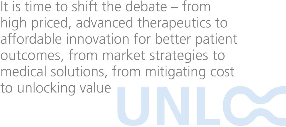 better patient outcomes, from market strategies to