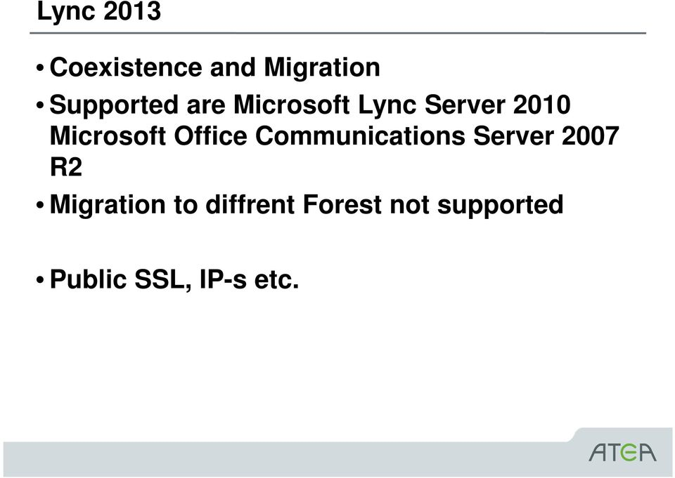 Office Communications Server 2007 R2 Migration